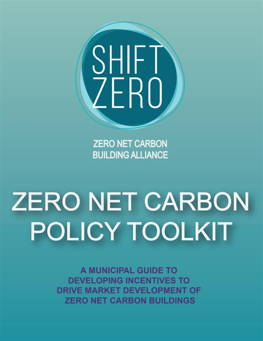 Shift Zero Zero Net Carbon Policy Toolkit
