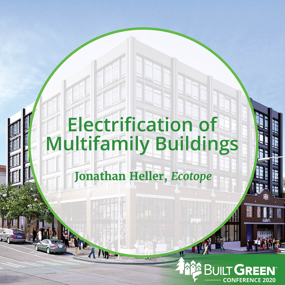 Built Green Conference Session: Electrification of Multifamily Buildings, featuring Jonathan Heller, Ecotope