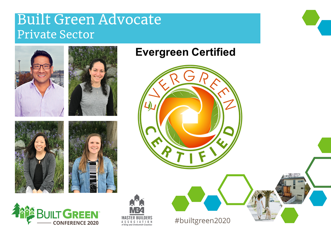 Built Green Hammer Awards, Built Green Advocate, Private Sector—Evergreen Certified