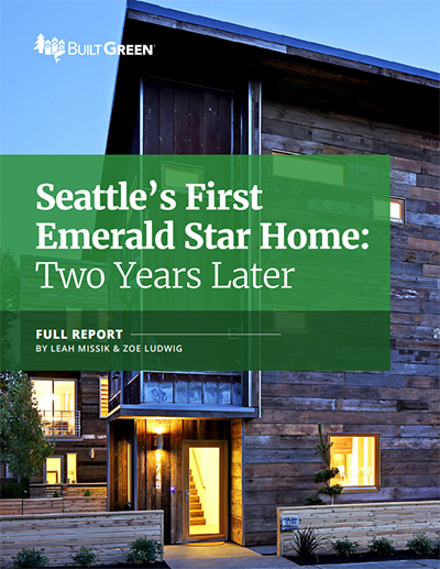Seattle's First Emerald Star Home: Two Years Later